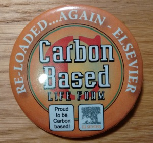 Were you carbon based or silicon based? Do you still have your badge? Please let me know!